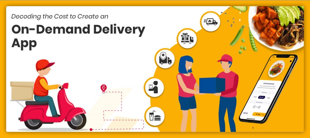 How Much Does It Cost to Create an On-Demand Delivery App?